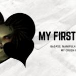 My First Crush: Badass, Manipulative, and Pixelated