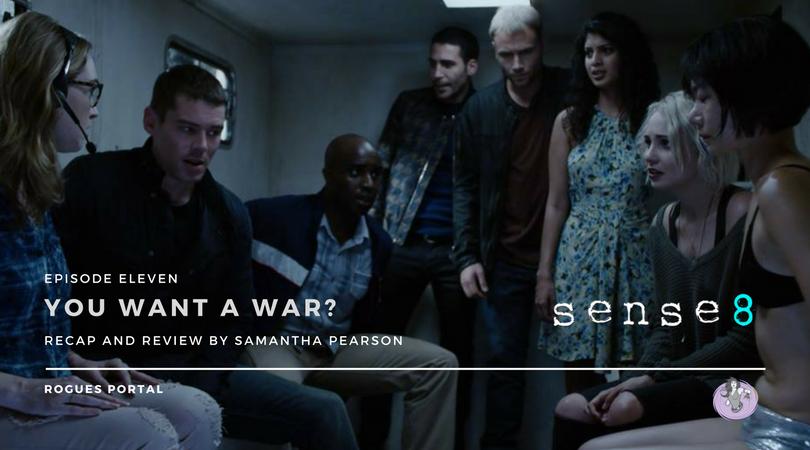 Sense8 S02E11: You Want a War? Recap & Review ⋆