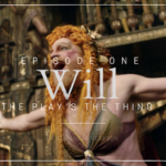 Will S01E01: The Play's the Thing Recap & Review