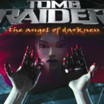 Amelia's Gaming Retrospectives: Tomb Raider VI Angel of Darkness