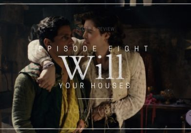 Will S01E08: Your Houses Recap & Review