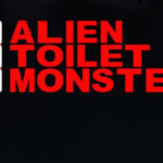 Alien Toilet Monsters #1 Review