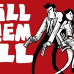Kill Them All Review