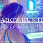 Shadowhunters Buzz Sessions 005