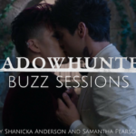 Shadowhunters Buzz Sessions 006