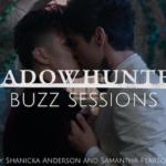 Shadowhunters Buzz Sessions 006