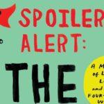 Advanced Review: Spoiler Alert: The Hero Dies