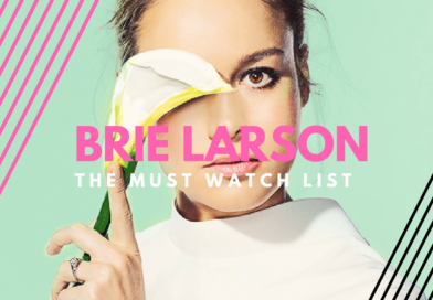 The Must Watch List: Brie Larson