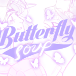 Butterfly Soup Review