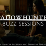 Shadowhunters Buzz Sessions 009