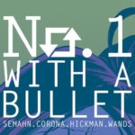 No. 1 With a Bullet #1 Review