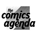 [PODCAST] THE COMICS AGENDA: SUMMER BUGGIN'