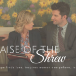 In Praise of the Shrew: On Leslie Knope Finding Love