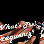 Podcast Spotlight: Interview – James Oliva of What's The Frequency?