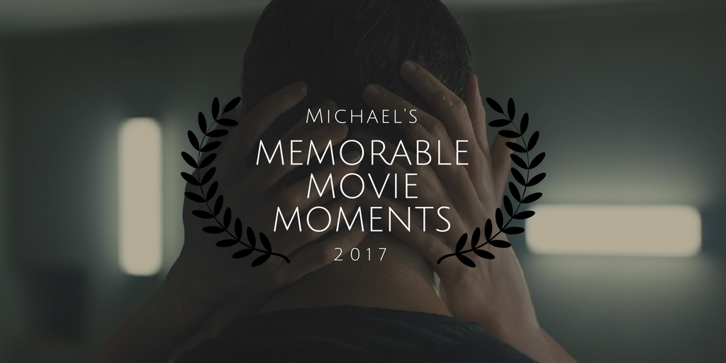 Memorable Movie Moments of 2017