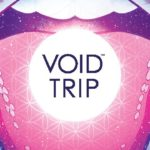 Void Trip #2 Review