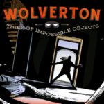 Wolverton: Thief of Impossible Objects #1 Review