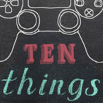10 Things Video Games Can Teach Us Review
