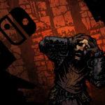 Darkest Dungeon — Nintendo Switch Review