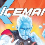 Iceman Vol. 1: Thawing Out Review