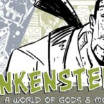 Kickstarter Spotlight: Frankenstein: A World of Gods & Monsters #1