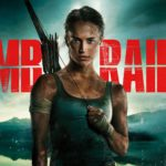 Movie Review: Tomb Raider (2018)