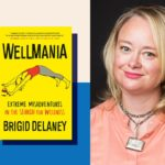 Book Review: Wellmania: Extreme Misadventures in the Search for Wellness