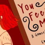 You Feel Me? A Gamer's Guide to Empathy