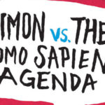 Book Review: Simon vs. The Homo Sapiens Agenda