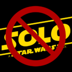 Why I'm Not Excited for Solo: A Star Wars Story