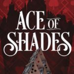 Book Review: Ace of Shades