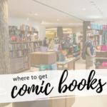 Where to Get Comic Books