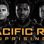 Blu-Ray Review: Pacific Rim Uprising