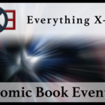 Everything X-Men: Comic Book Events