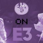 Post E3 2018: Rogues Portal's Most Anticipated Games