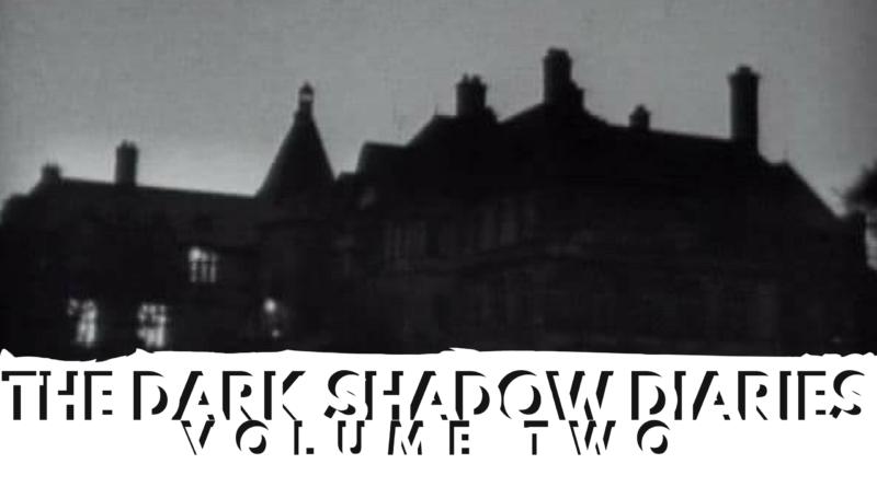 Retro TV Review: The Dark Shadows Diaries Vol. 2 (Ep. 21-32)