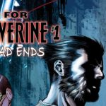 Hunt for Wolverine: Dead Ends #1 Review