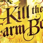 Kill The Farmboy Review