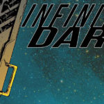 Infinite Dark #1 Review