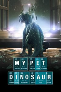 Poster for the film 'My Pet Dinosaur' (2017)
