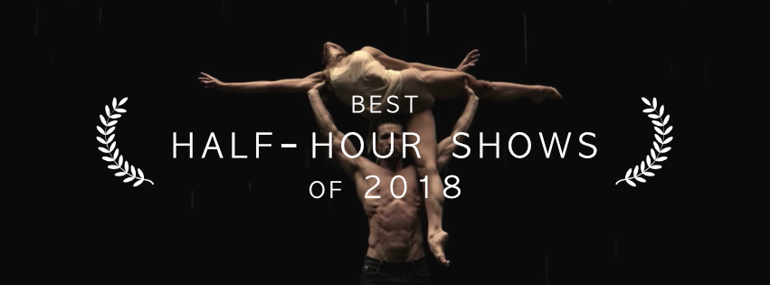 Best Half-Hour Shows of 2018