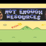 [PODCAST] NOT ENOUGH RESOURCES: EPISODE 52