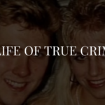 A Life of True Crime: Paul Bernardo and Karla Homolka