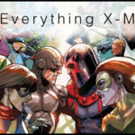 Everything X-Men: Inhumans vs X-Men