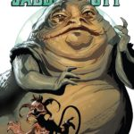 [REVIEW] THINGS GET SLIMY IN 'STAR WARS: AGE OF REBELLION – JABBA THE HUTT #1'