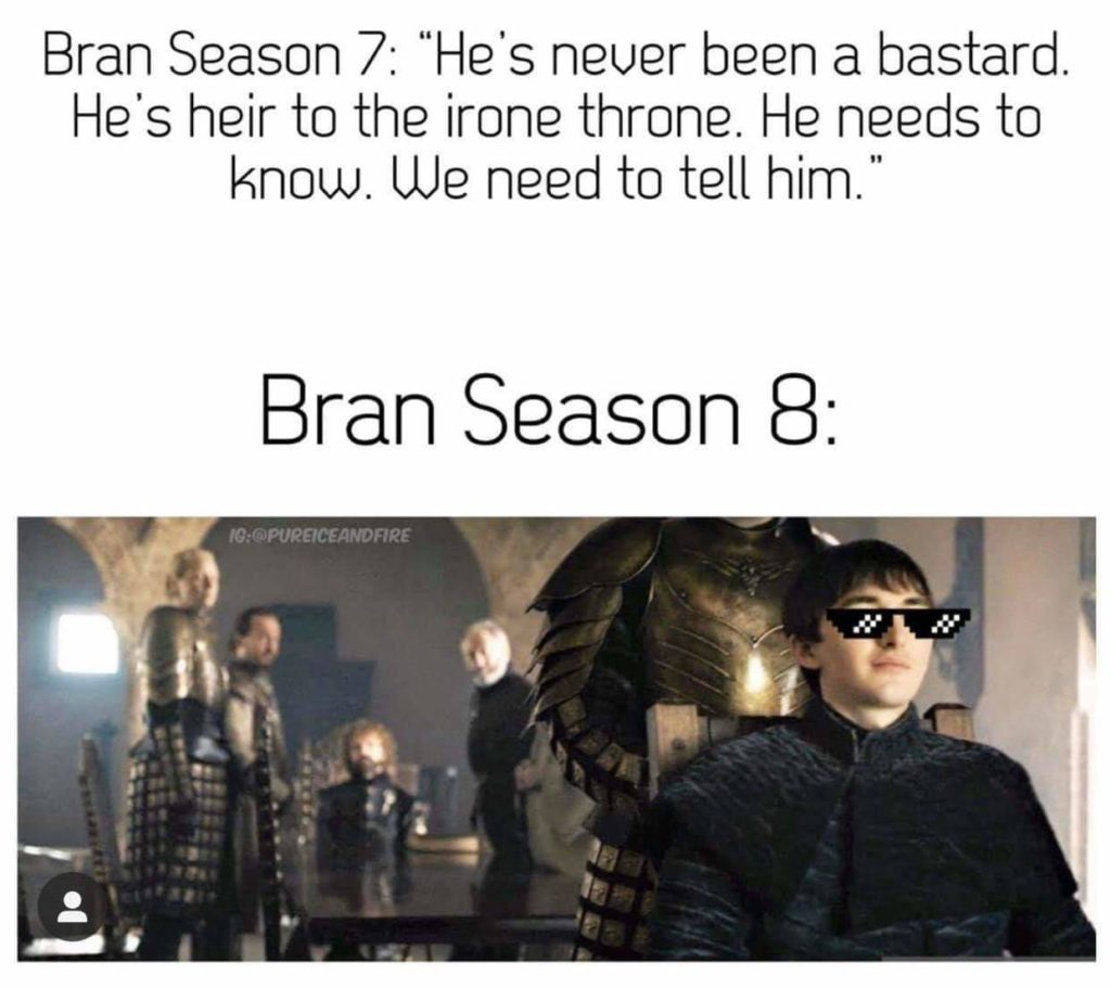 Meme of Bran Stark in Game of Thrones