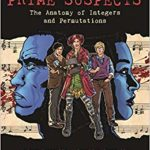 [ADVANCE REVIEW] 'PRIME SUSPECTS' IS A FUN GRAPHIC NOVEL APPROACH TO MATHEMATICS