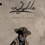 [REVIEW] 'WYLDE' IS AN AMBITIOUS COMIC WITH A MESSAGE