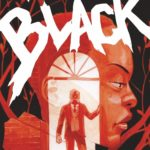 [ADVANCE REVIEW] CHECK OUT 'MANOR BLACK #1' ON JULY 31