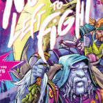 [EXCLUSIVE PREVIEW] NO ONE LEFT TO FIGHT #4